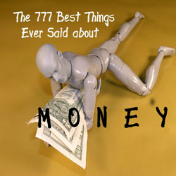 Foreign Rights to 777 Best Things Ever Said about Money